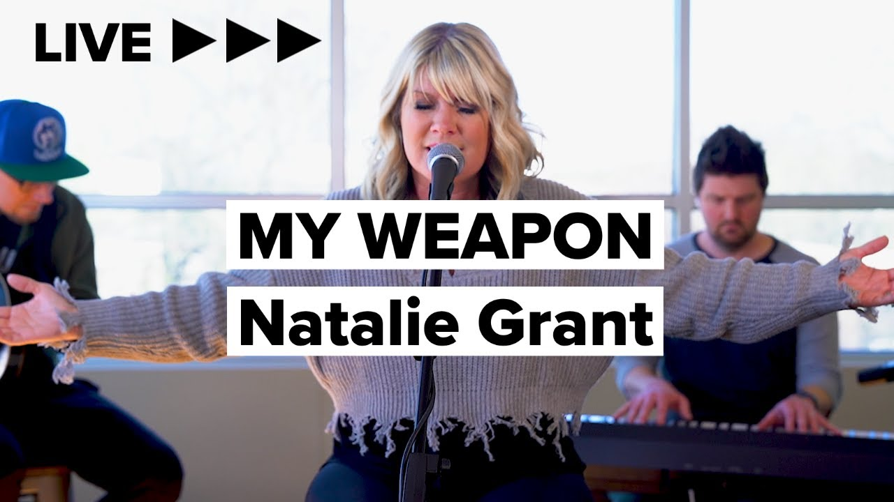 """Natalie Grant """"My Weapon"""" LIVE"""