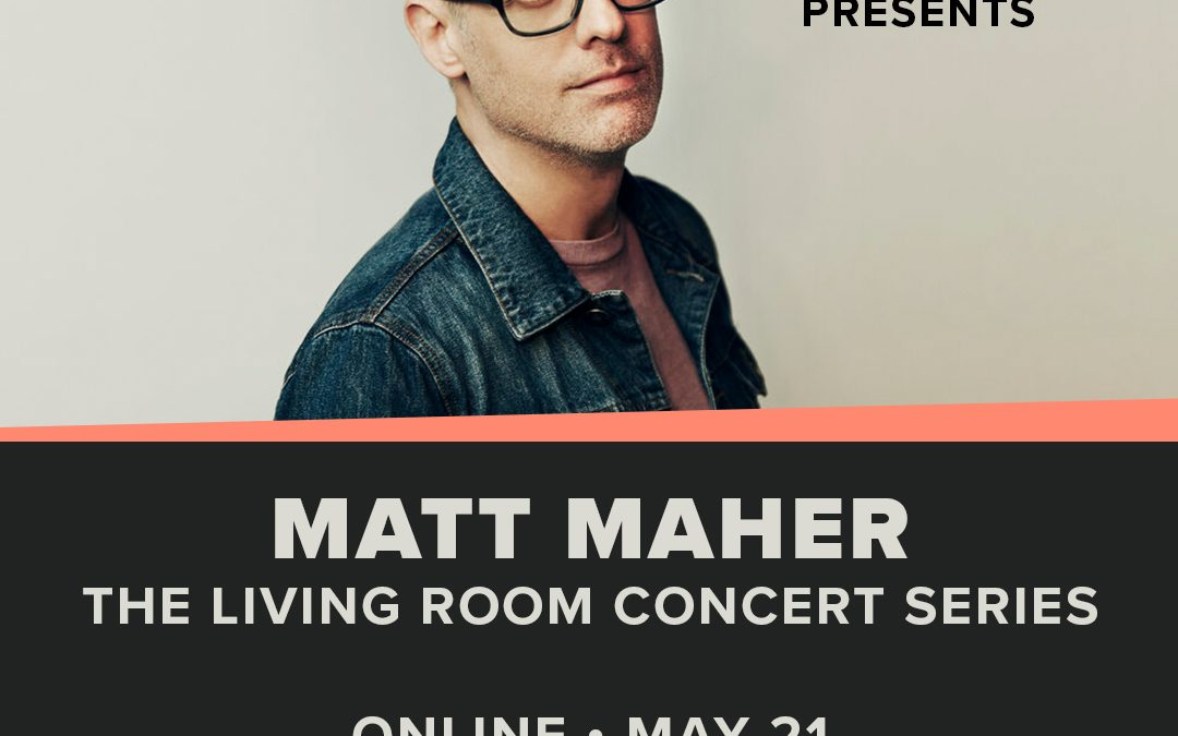 Hope On Demand presents the Living Room Concert Series with Matt Maher