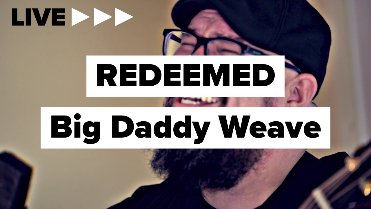 """Big Daddy Weave """"Redeemed"""" (Acoustic)"""