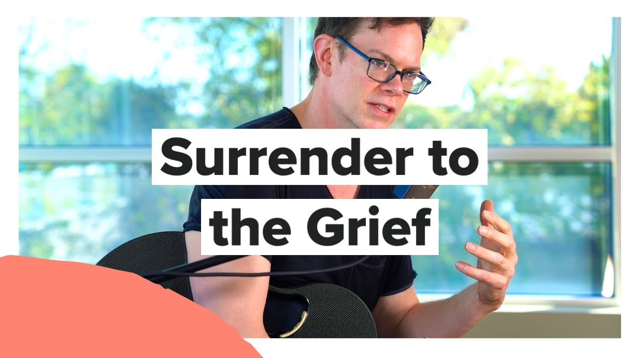 Surrender to the Grief with Jason Gray