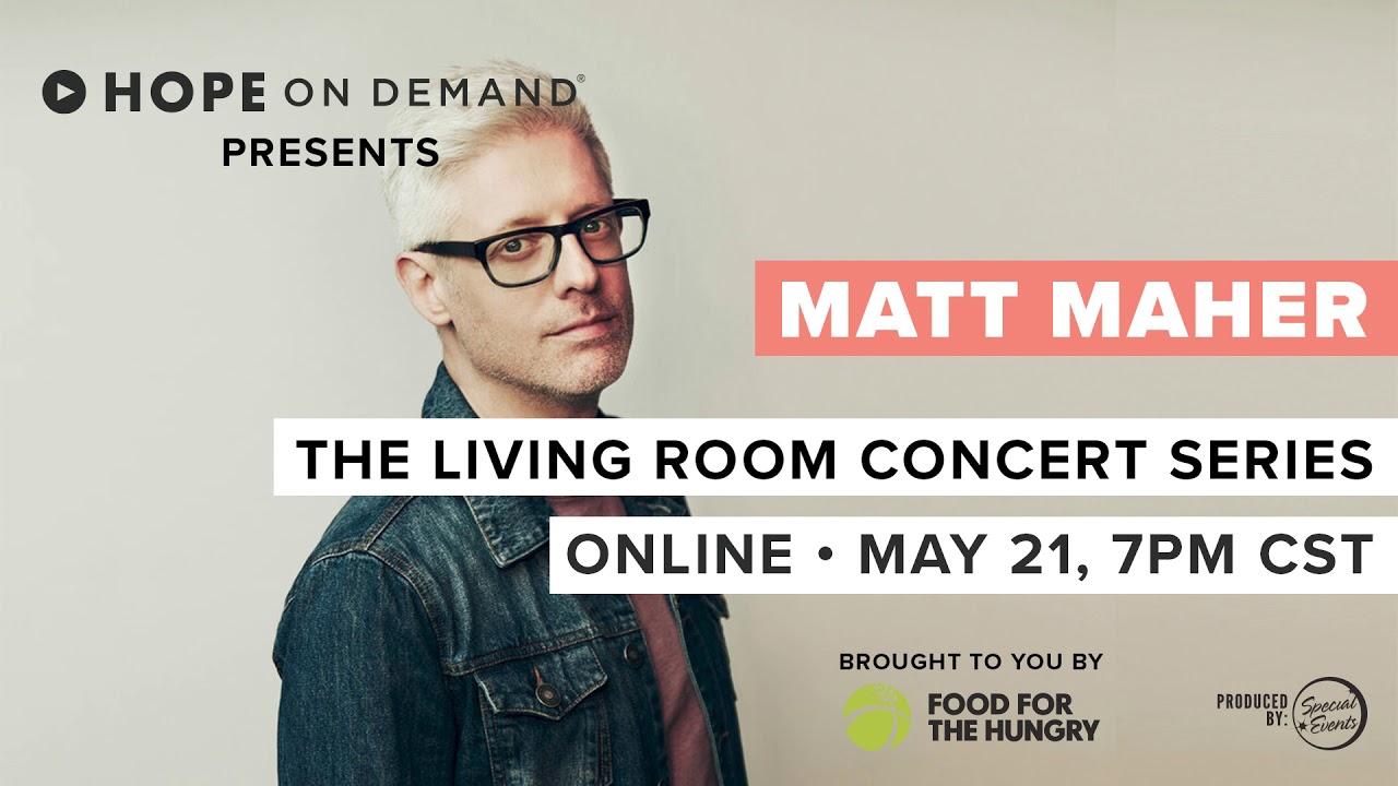 Matt Maher Coming May 21