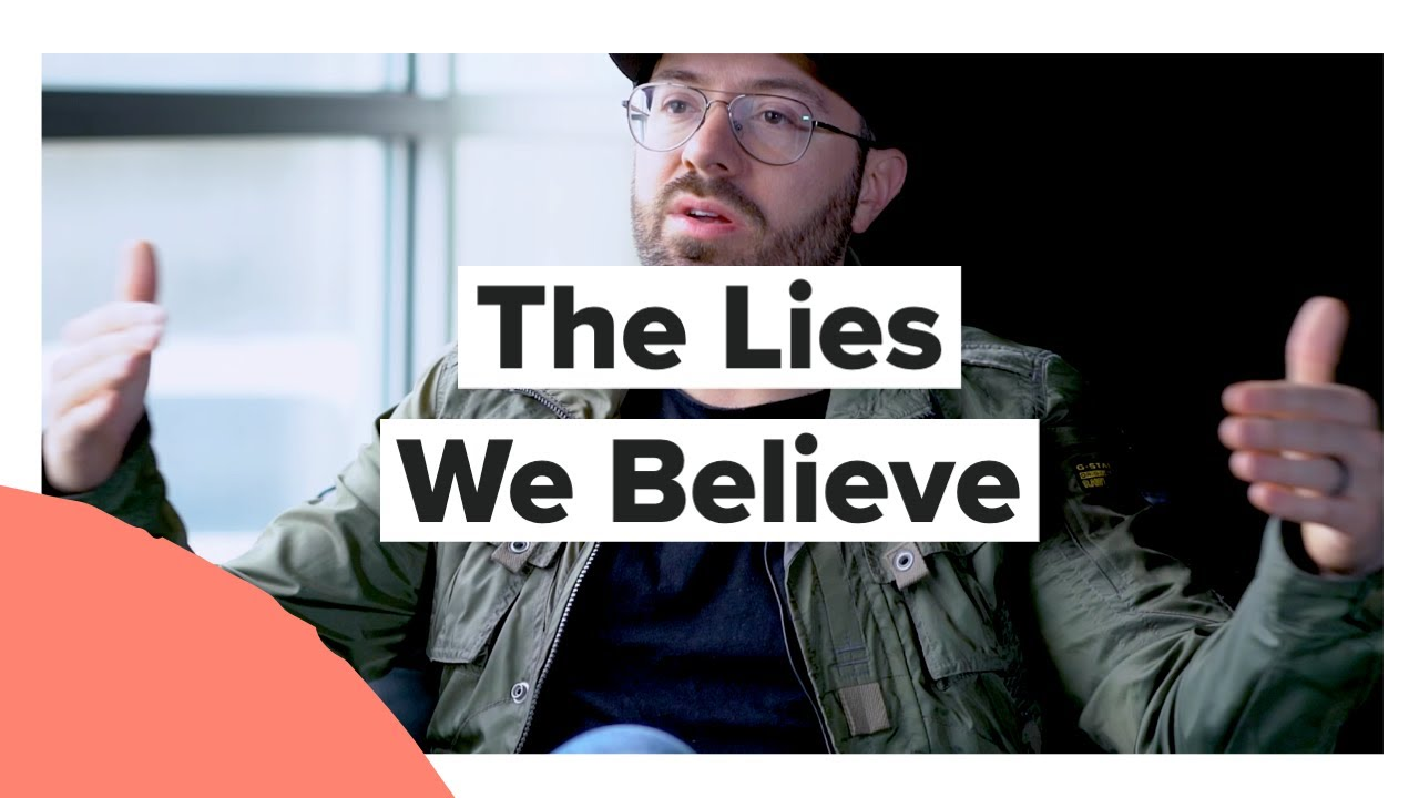 The Lies We Believe with Danny Gokey