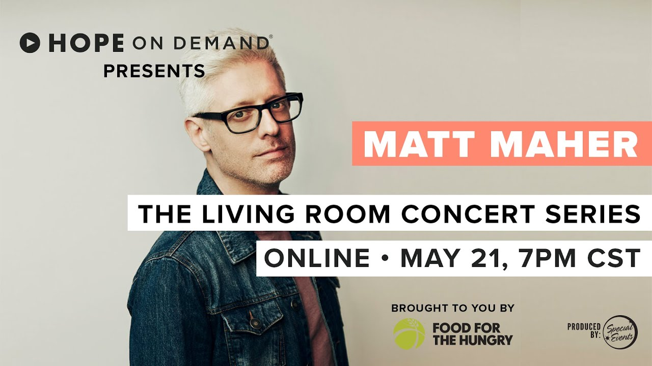 Matt Maher | Living Room Concert Series