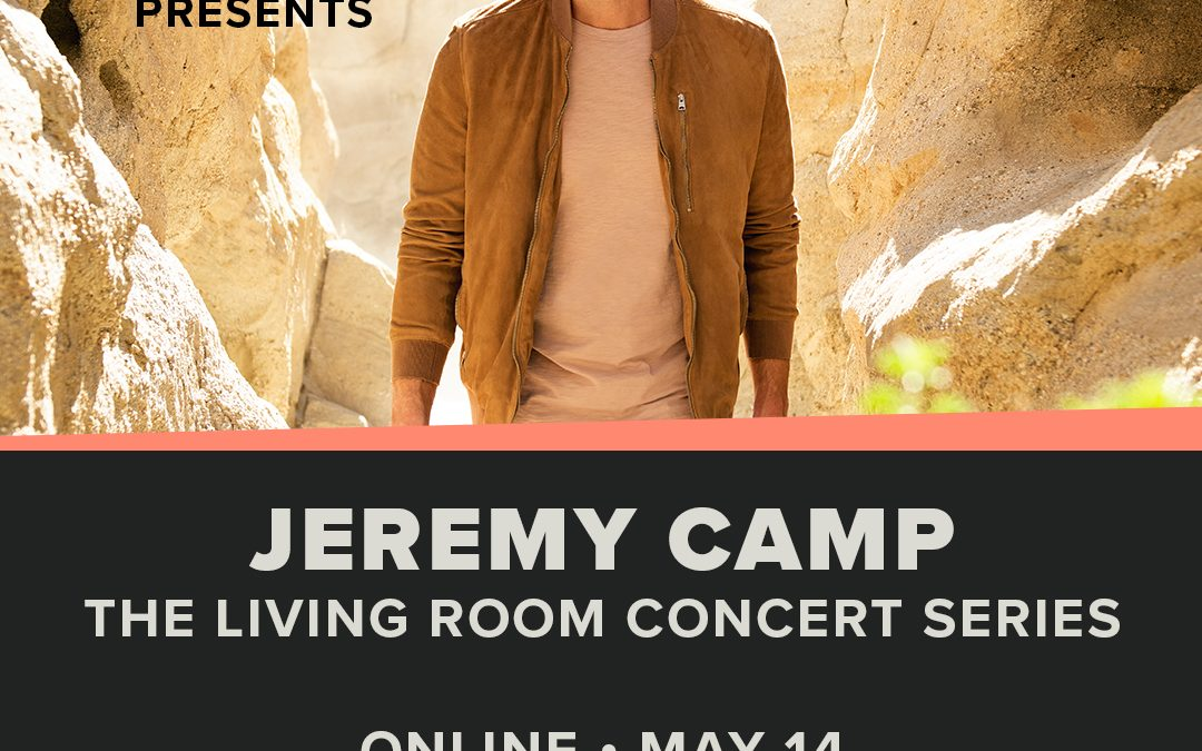 Hope On Demand presents the Living Room Concert Series with Jeremy Camp