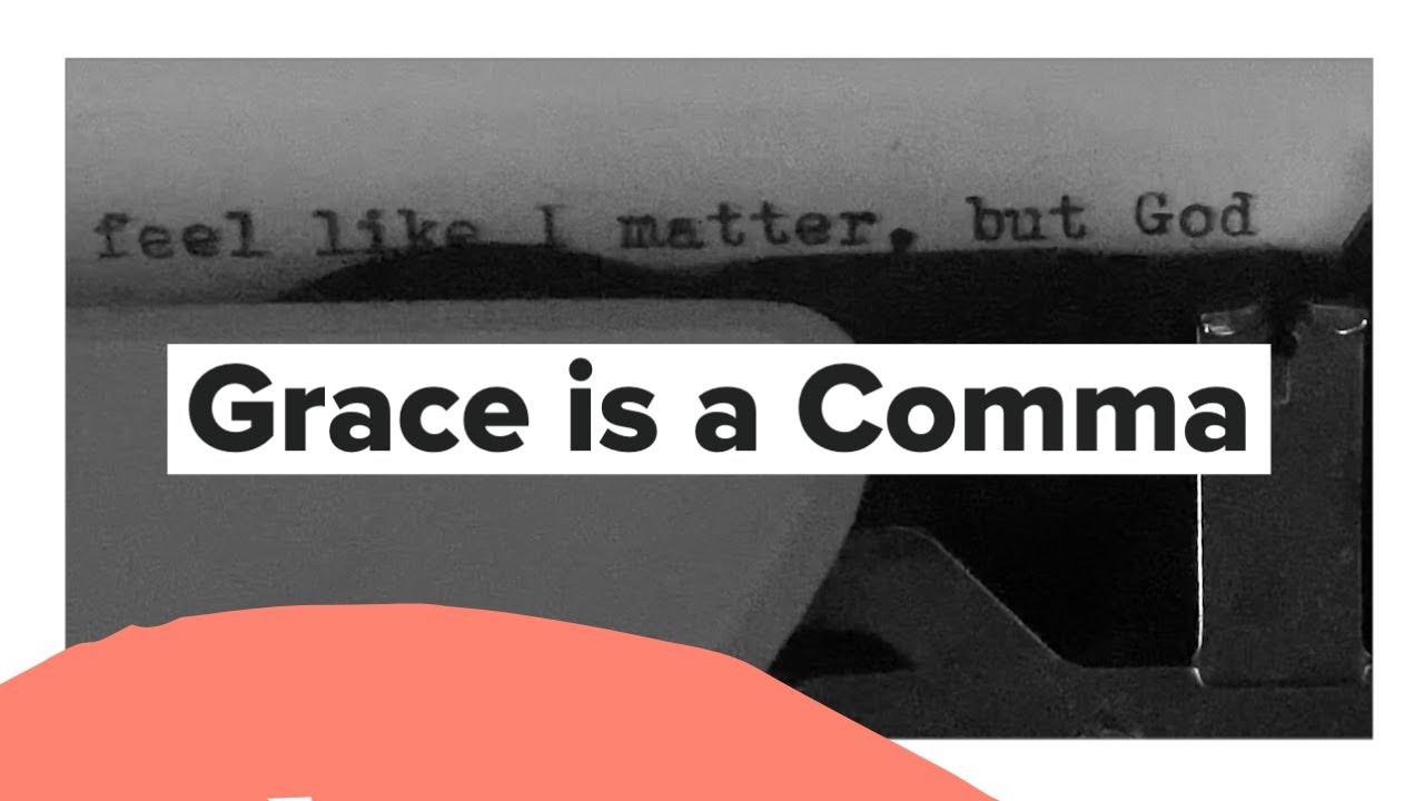 Grace is a Comma – Tauren Wells