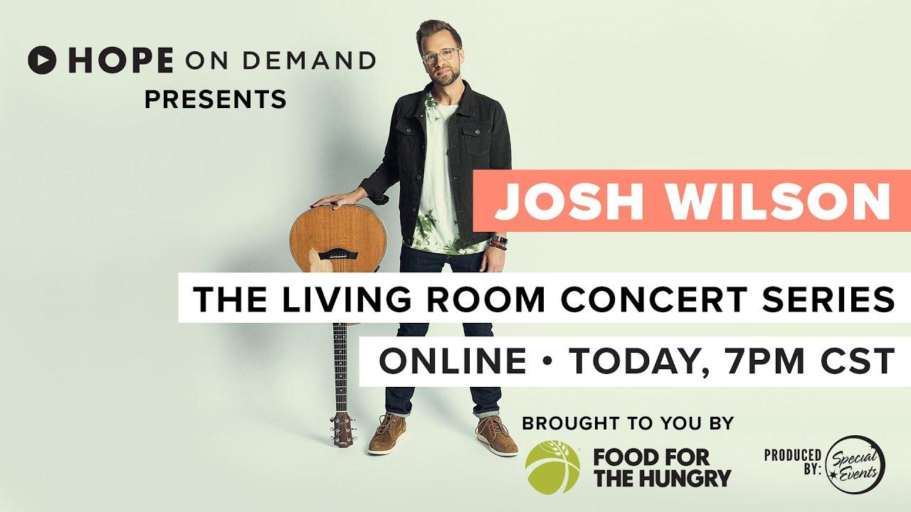 Josh Wilson | Living Room Concert Series