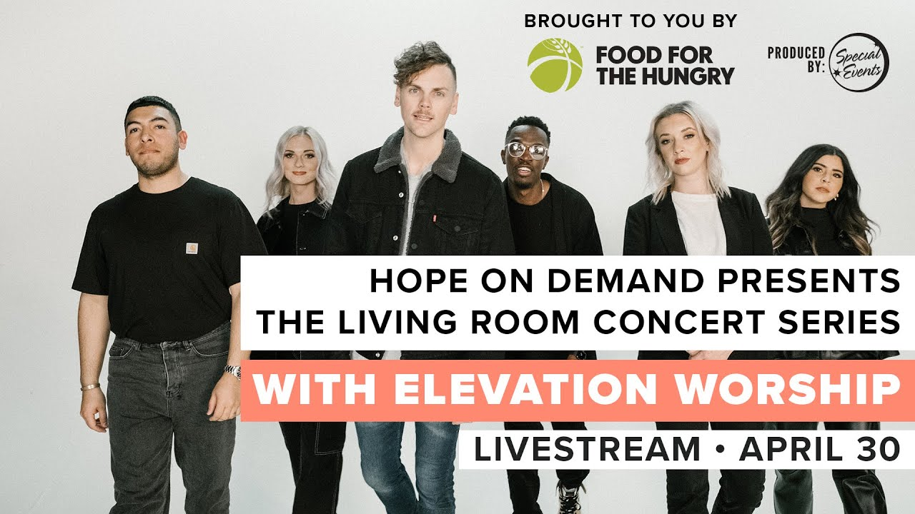 Elevation Worship | The Living Room Concert Series
