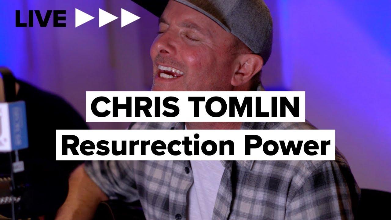 "Chris Tomlin ""Resurrection Power"" LIVE"