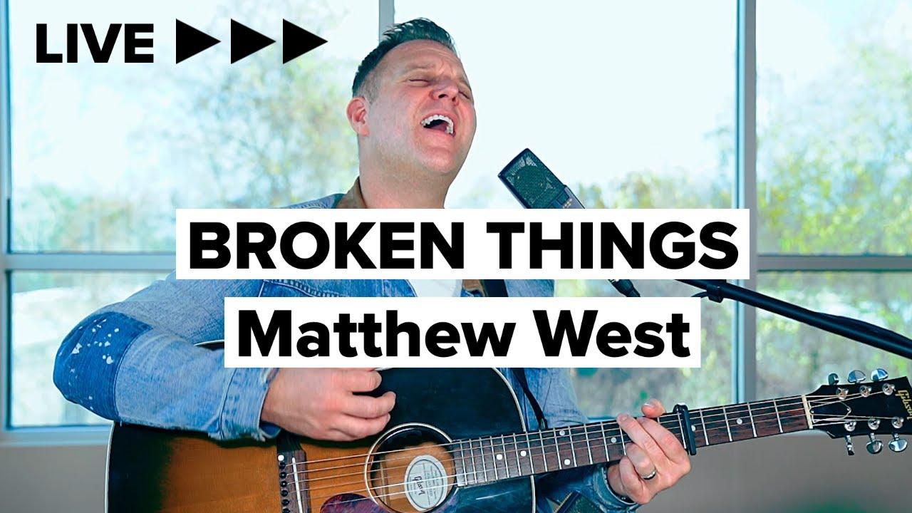 "Matthew West ""Broken Things"" (Acoustic)"