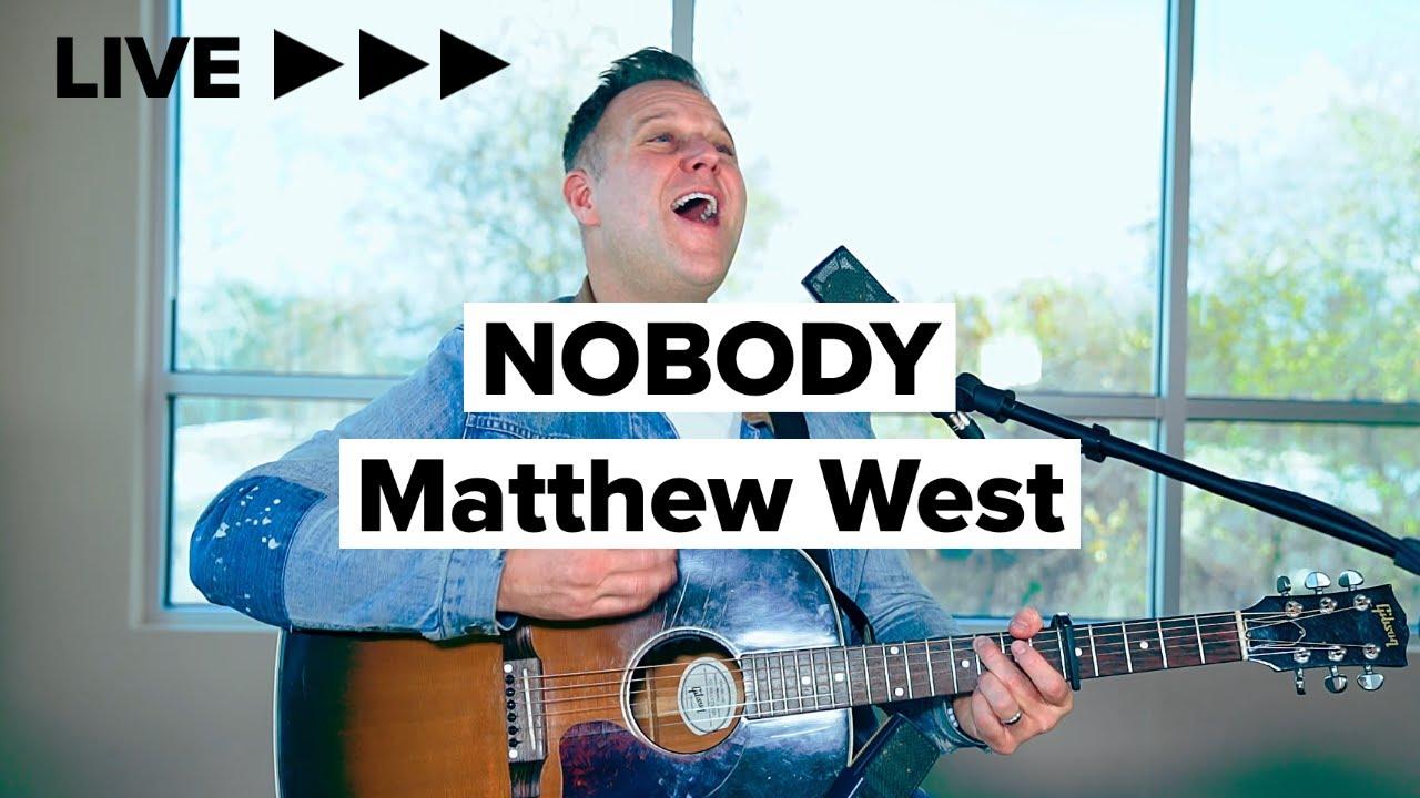 "Matthew West ""Nobody"" (Acoustic) LIVE"