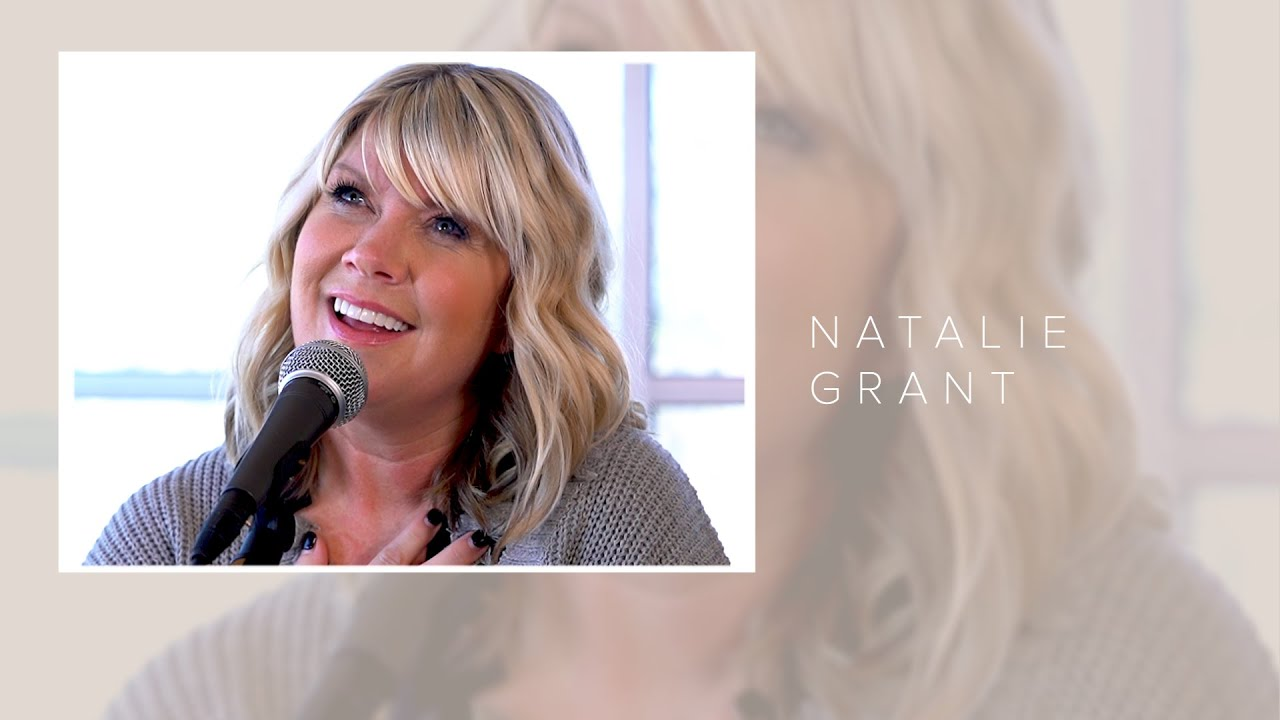 A Message from Natalie Grant