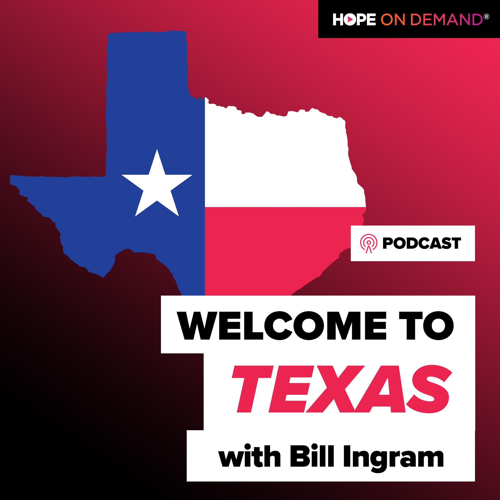 Welcome to Texas with Bill Ingram