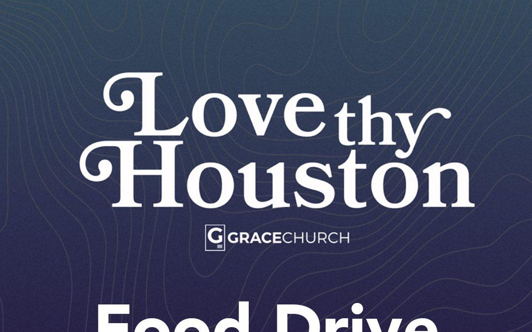 Love Thy Houston Food Drive