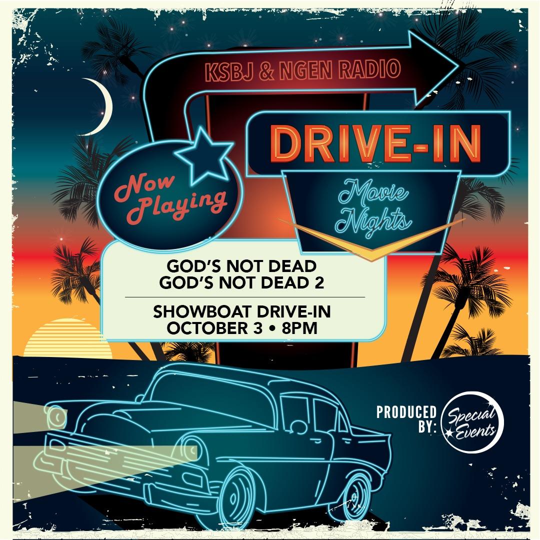 KSBJ & NGEN Radio present Drive-in Movie Nights - God's Not Dead