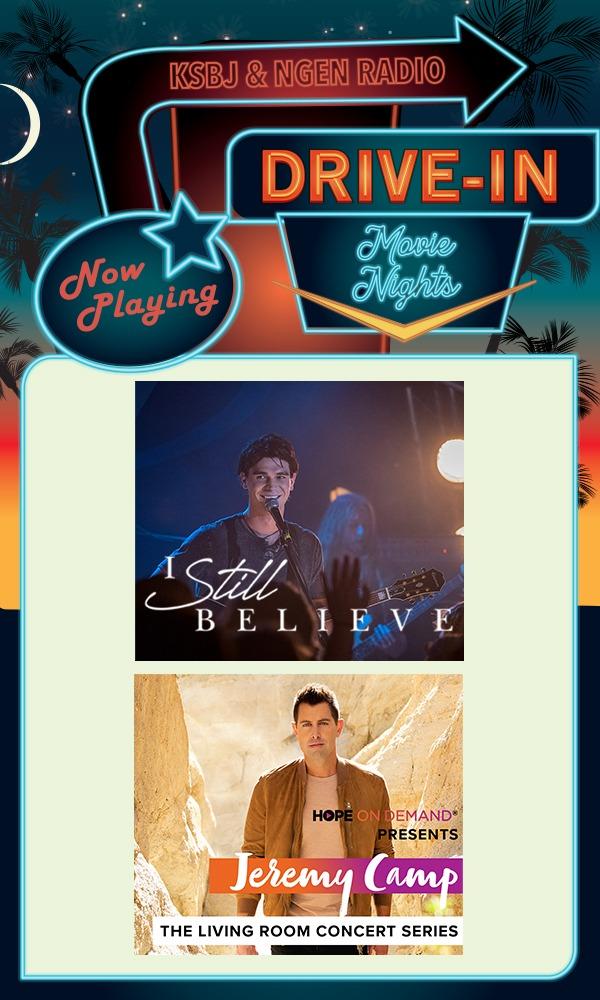KSBJ & NGEN Radio present Drive-In Movie Nights - I Still Believe