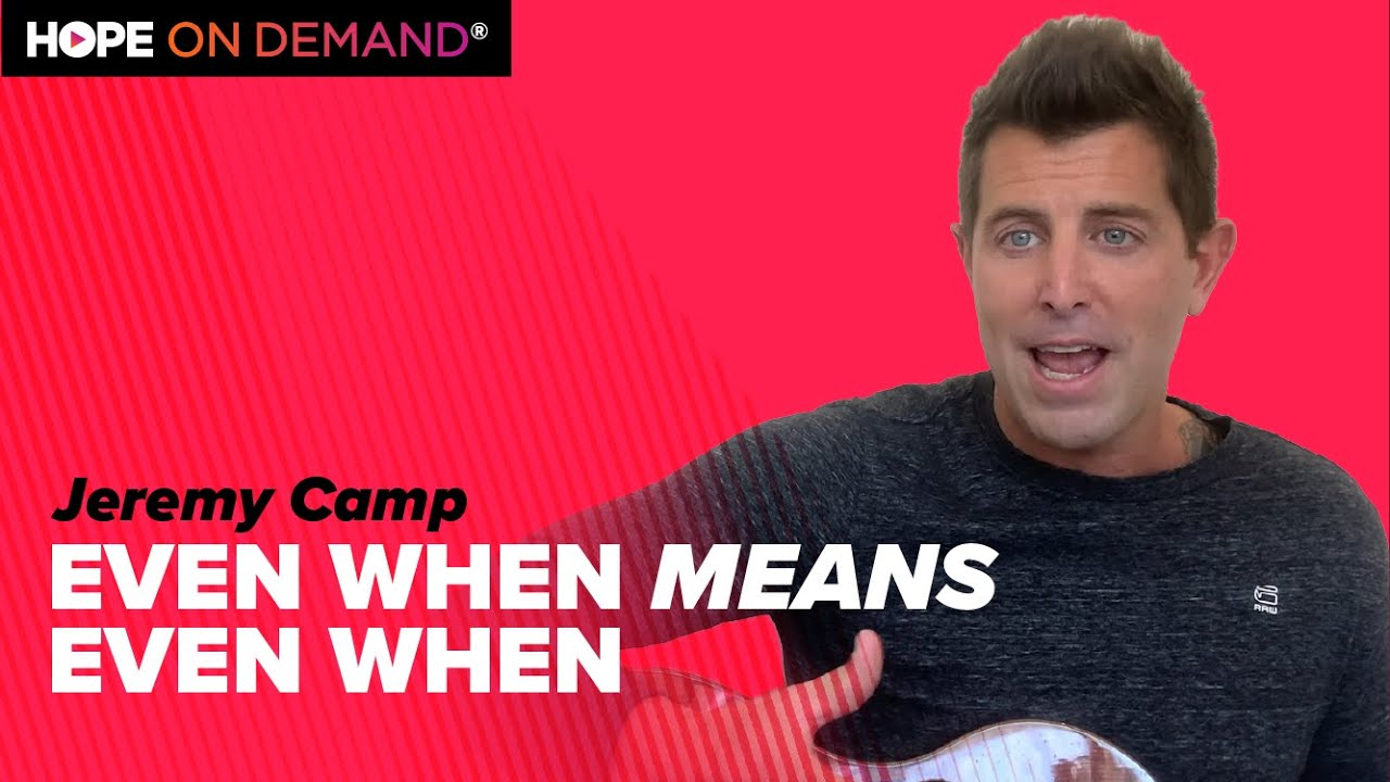 Jeremy Camp – Repeat After Me: Even When I Don't See, I Still Believe