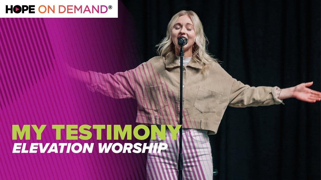 "Elevation Worship ""My Testimony"" LIVE"