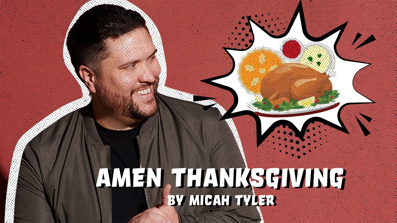 Amen Thanksgiving by Micah Tyler