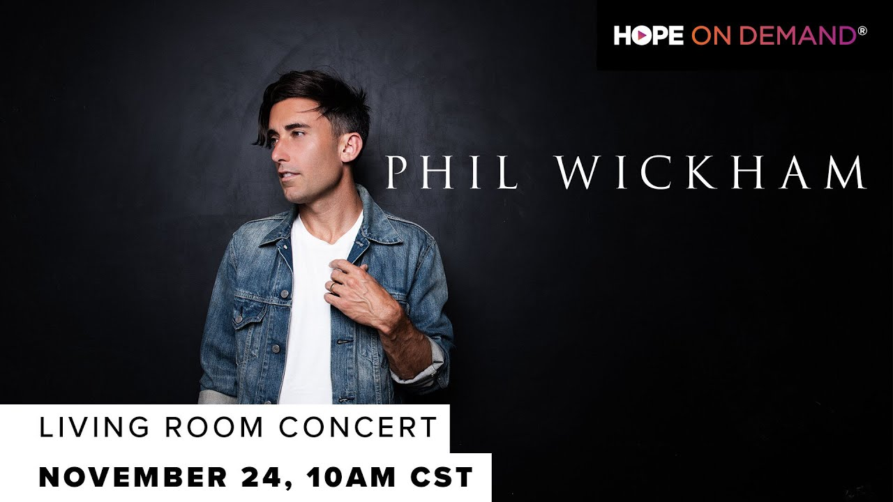 Phil Wickham | Living Room Concert
