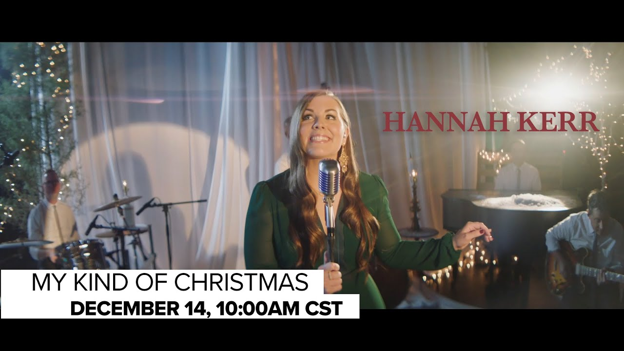 Hannah Kerr | My Kind Of Christmas Special