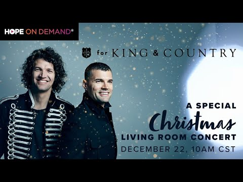 For King & Country | A Special Christmas Living Room Concert