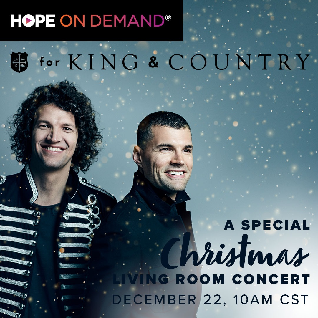 Hope On Demand Presents A Christmas Special with for KING & COUNTRY