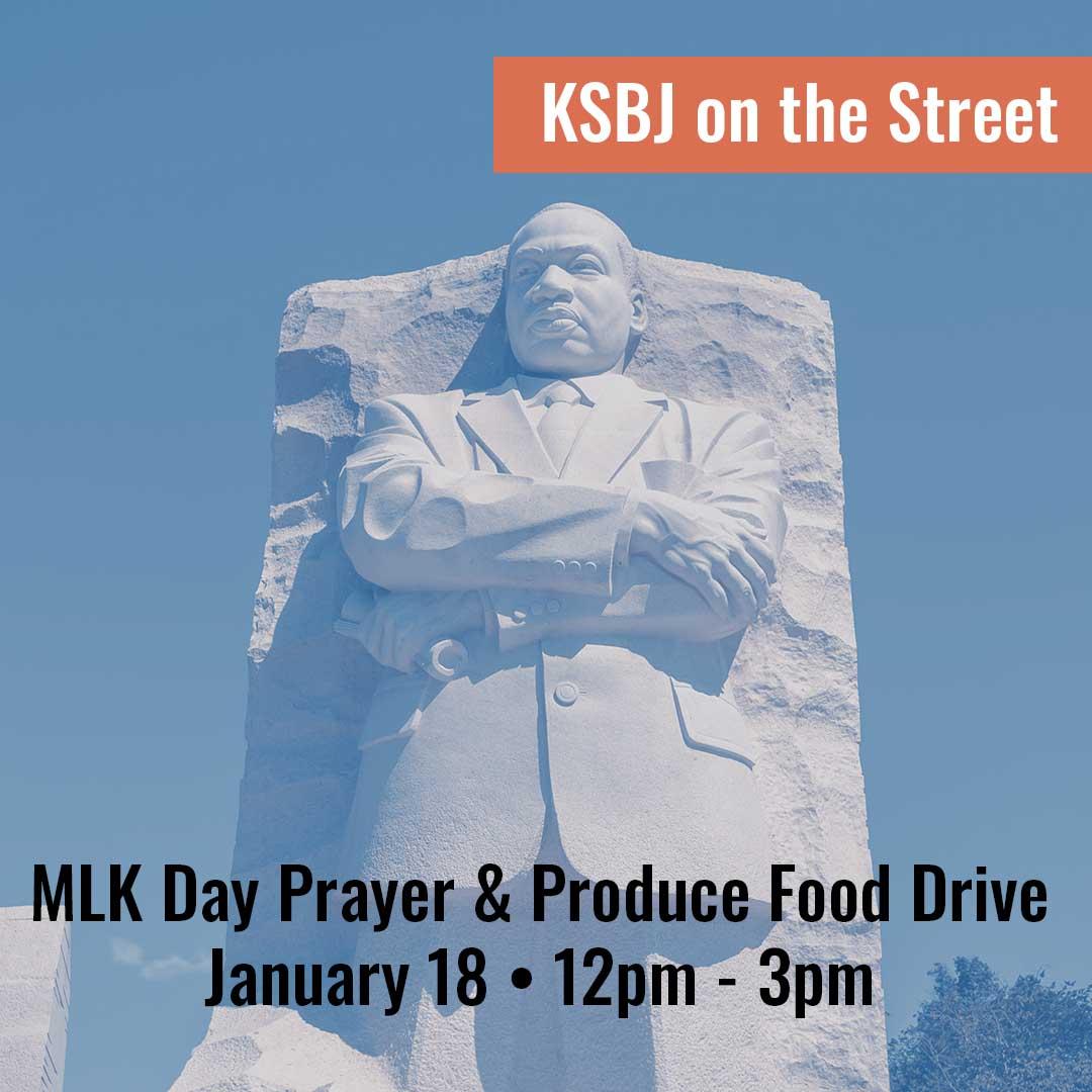 MLK Day Prayer & Produce Food Drive