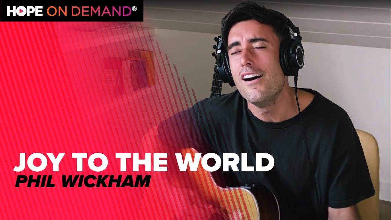 "Phil Wickham ""Joy To The World"""
