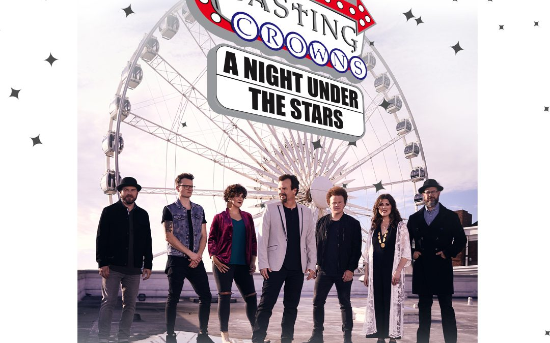 KSBJ Presents: Casting Crowns – A Night Under The Stars