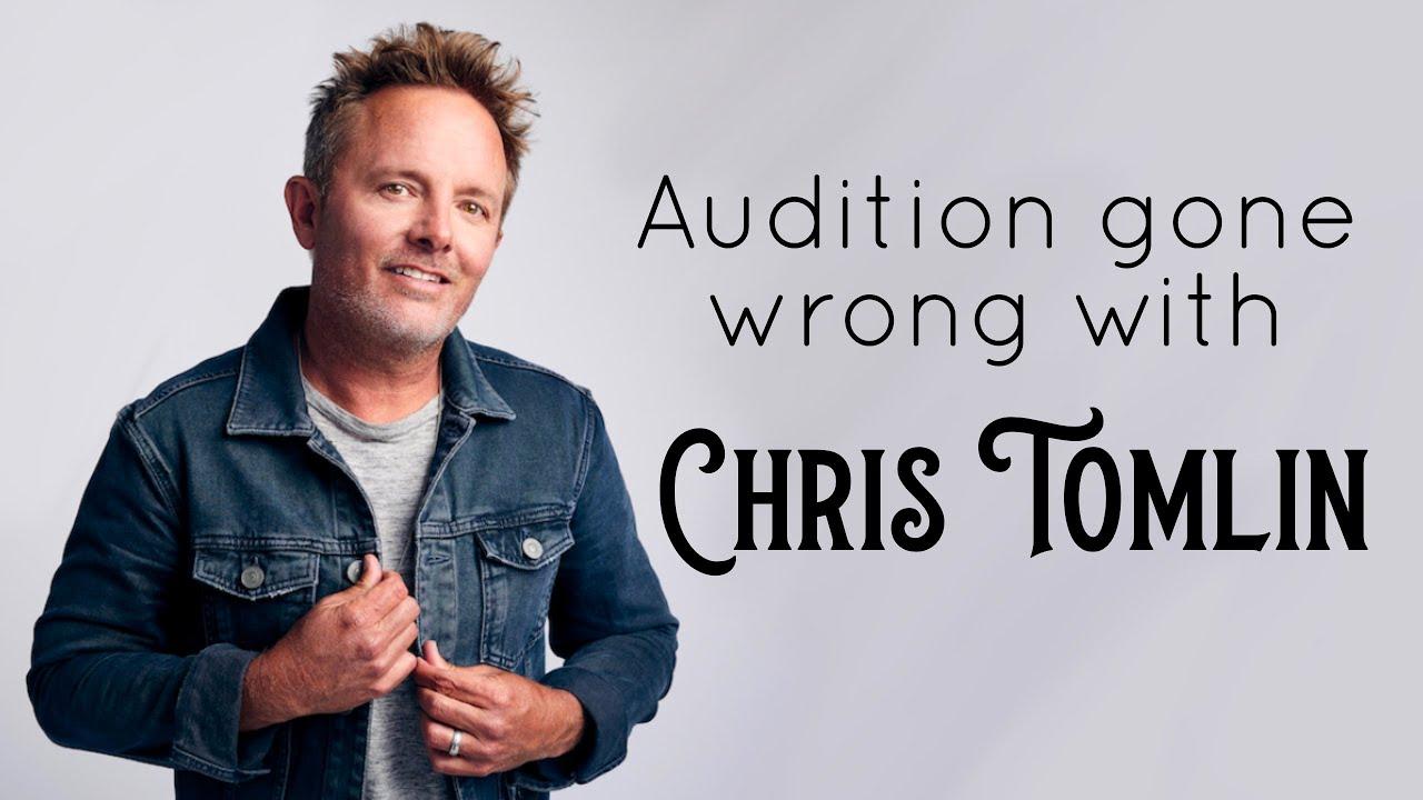 Chris Tomlin audition gone horribly wrong
