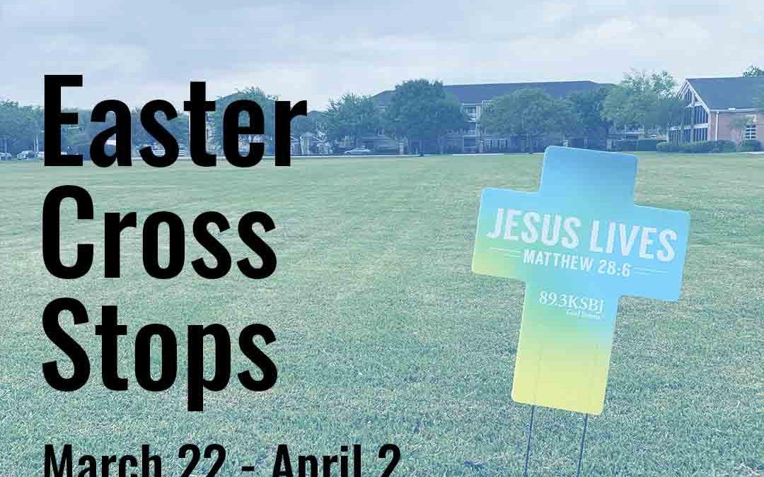 Easter Cross Stops Sponsored by Carolina Creek