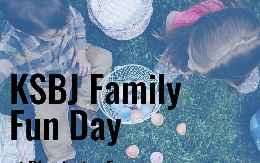 KSBJ Family Fun Day