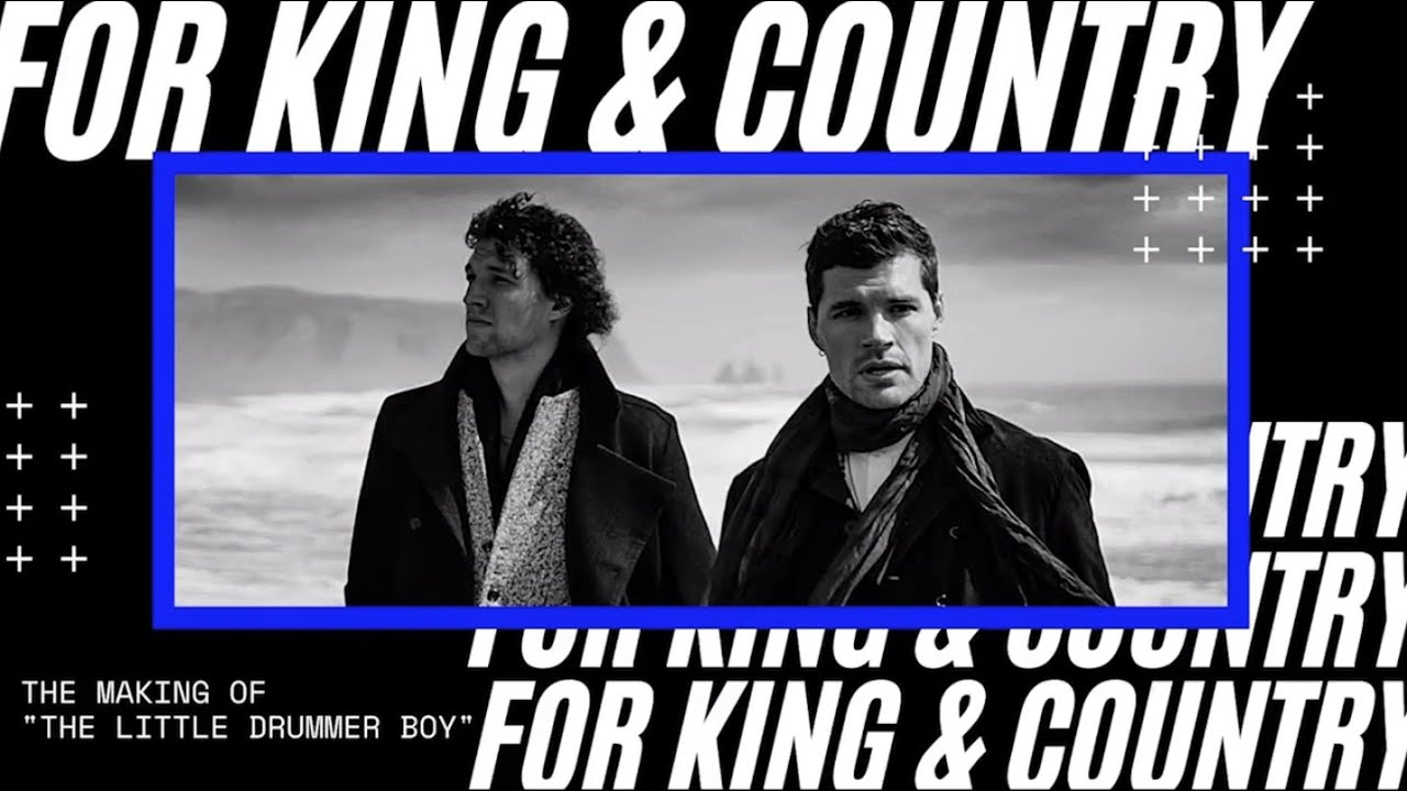 """For King & Country – Making of """"The Little Drummer Boy"""""""
