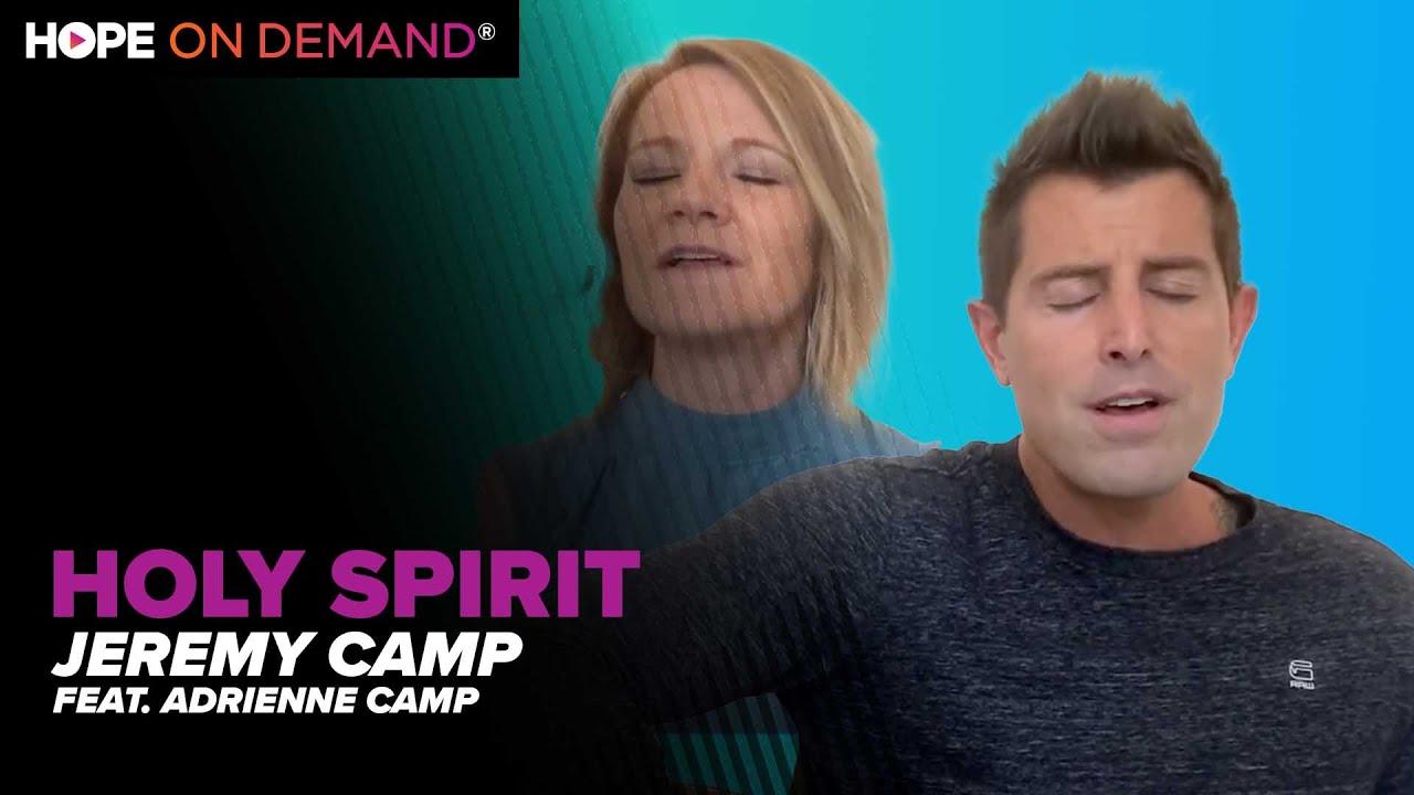 "Jeremy Camp ""Holy Spirit"" (Feat. Adrienne Camp)"