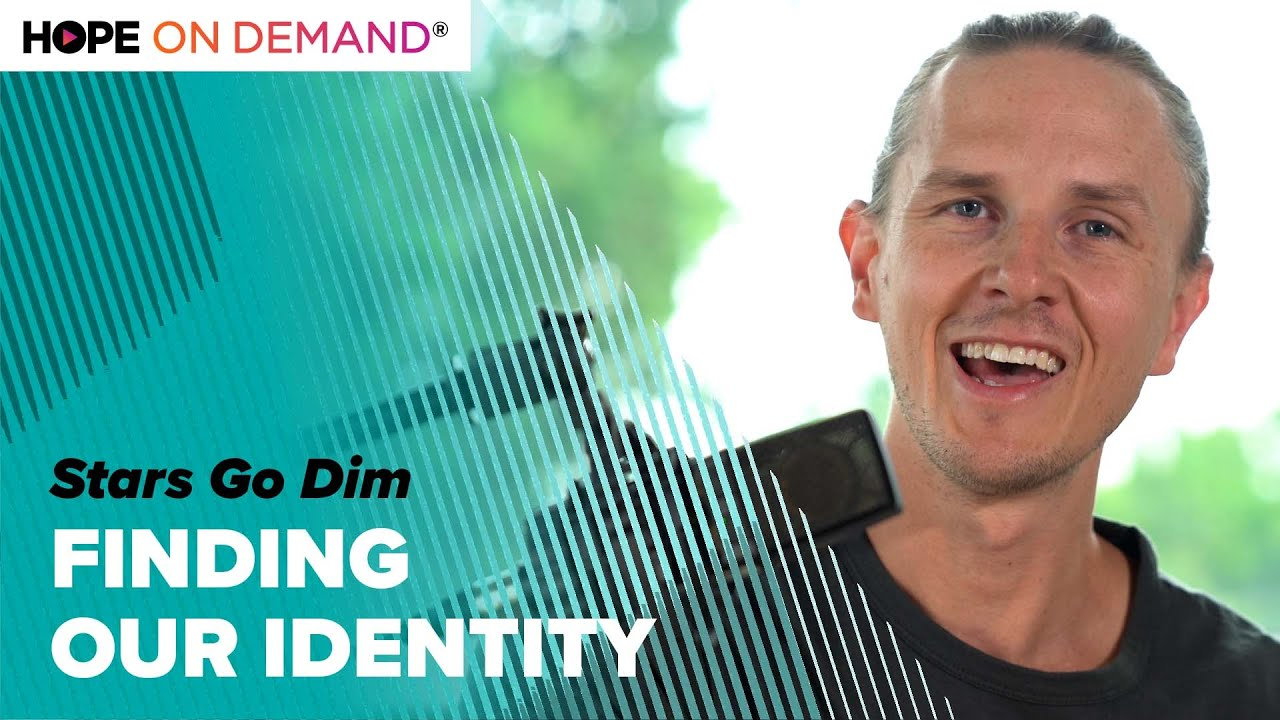 Finding Our Identity – Stars Go Dim