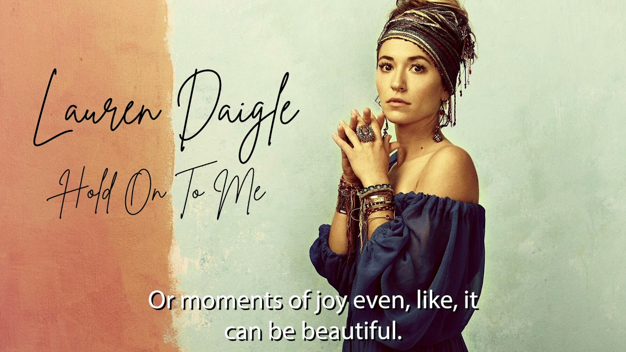 What Lauren Daigle thinks of when she sings