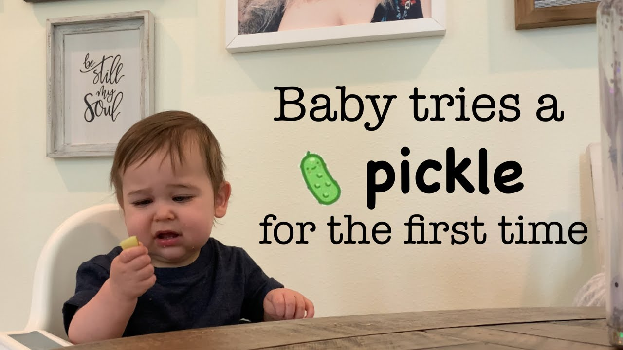 Baby tries a Pickle