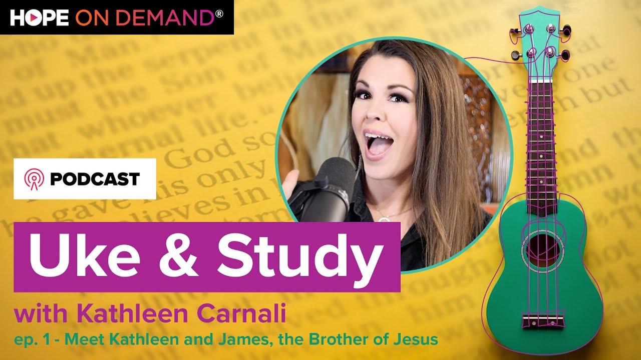 Ep 01: Meet Kathleen Carnali and James the brother of Jesus // Uke & Study with Kathleen Carnali