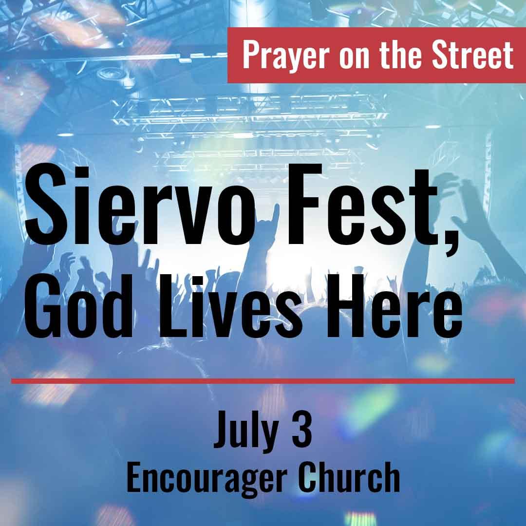 Siervo Fest, God Lives Here