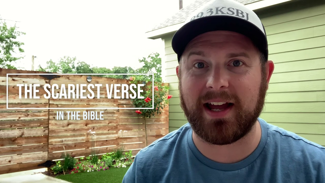 The Scariest Bible Verse
